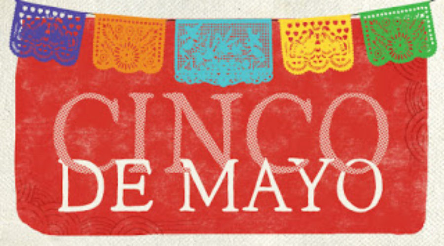 Cinco de Mayo – 5th May